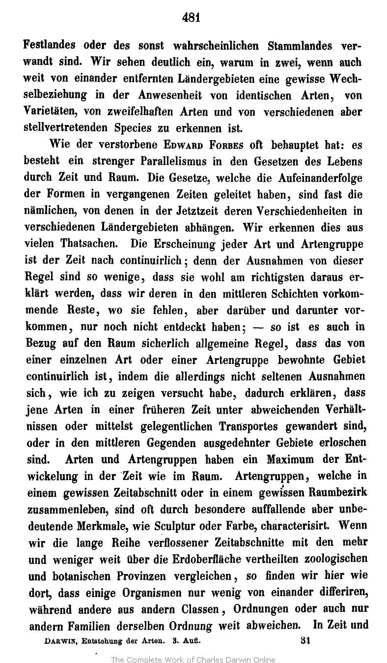 Darwin, C. R. 1867. Die Entstehung der Arten im Thier- und Pflanzen-Reich  durch natürliche Zuchtwahl, oder Erhaltung der vervollkommneten Rassen im  Kampfe ...