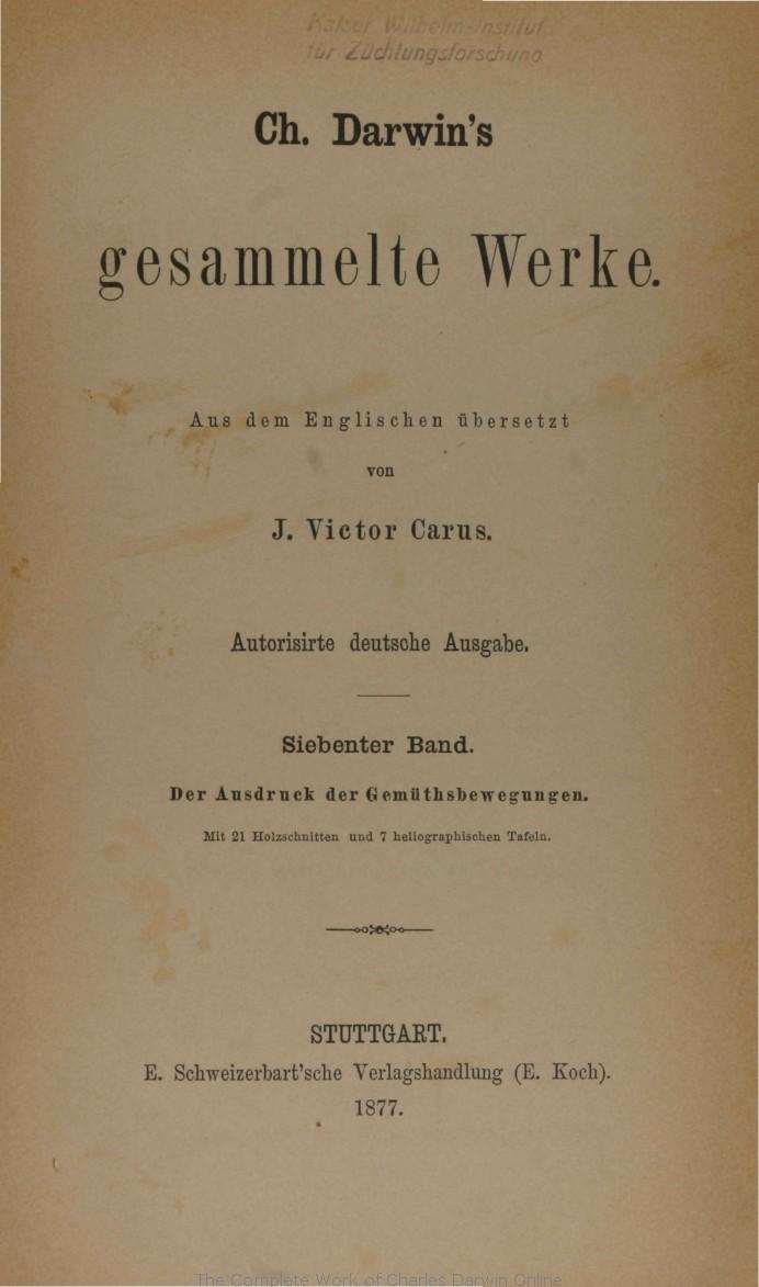 Darwin, C. R. 1877. Der Ausdruck der Gemüthsbewegungen bei dem ...