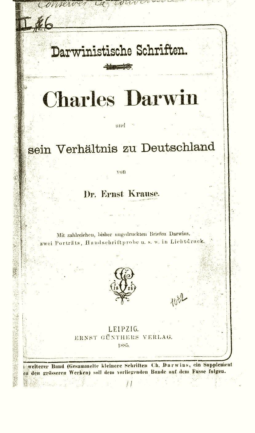 Krause, Ernst. 1885. Charles Darwin und sein Verhältnis zu ...
