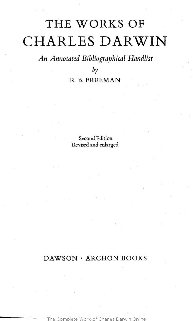 Freeman, R  B  1977  The works of Charles Darwin: an