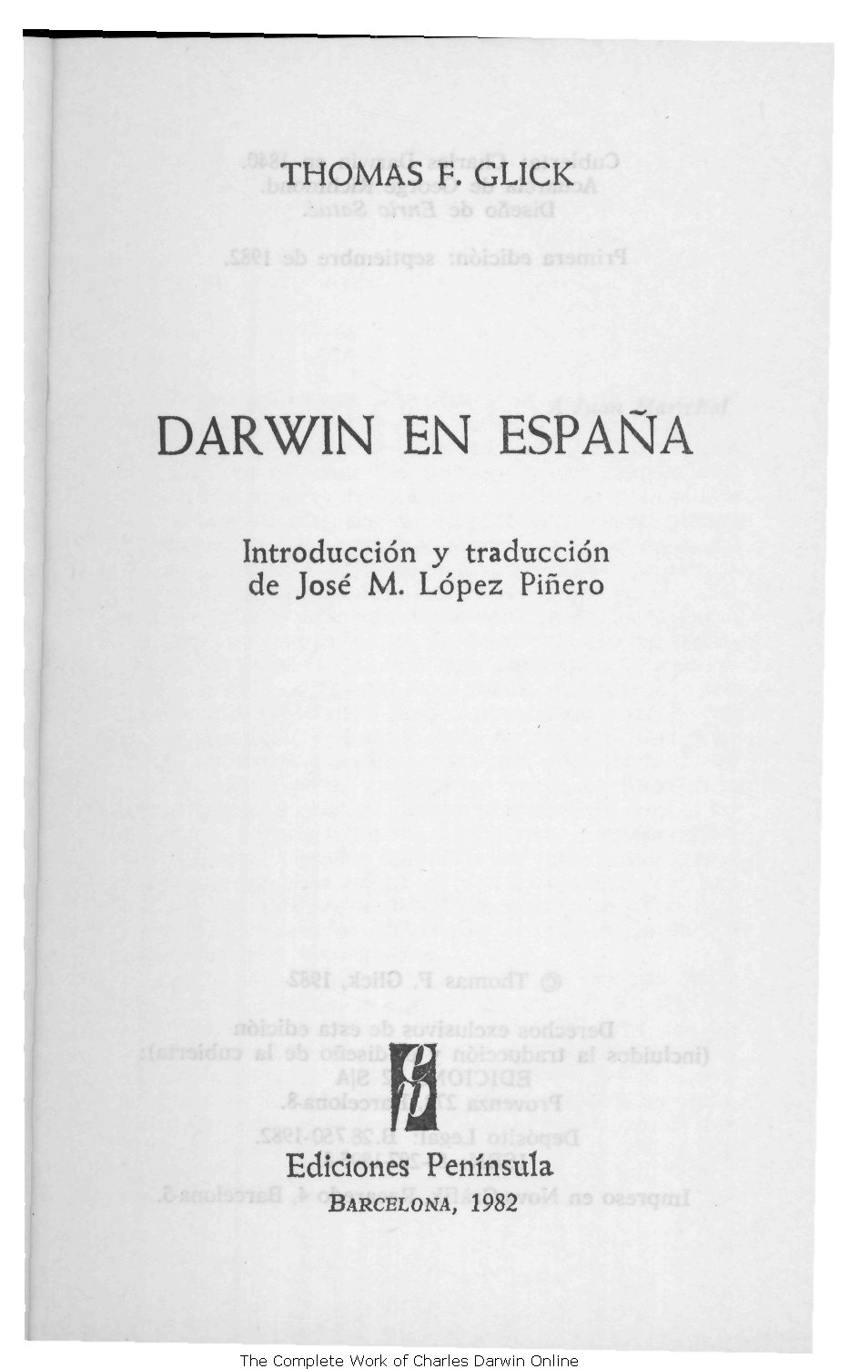 Glick, Thomas F. 1982. Darwin en España. Barcelona: Col. Libros de ...